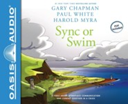 Sync or Swim: A Fable About Workplace Communication and Coming Together in a Crisis - unabridged audiobook on CD