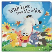 With Love, From Me to You  -     By: Mary Manz Simon    Illustrated By: Corinna Ice