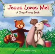 Jesus Loves Me, A Sing-Along Book