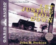 Let Justice Roll Down - unabridged audio book on CD