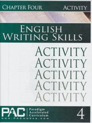 PAC English 3: Writing Skills Activities Booklet, Chapter 4