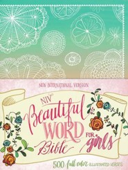 NIV Beautiful Word Bible for Girls--hardcover, teal