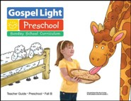 Gospel Light: Preschool Ages 2 & 3 Teacher Guide, Fall 2018 Year B