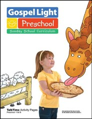 Gospel Light: Preschool Ages 2 & 3 TalkTime Activity Pages, Fall 2018 Year B