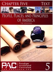 The People, Places and Principles of America; Chapter Five Text