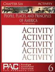 The People, Places and Principles of America; Chapter Six Activities