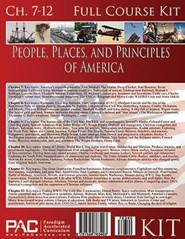 The People, Places and Principles of America; Second Half Course Kit, Chapters 7-12