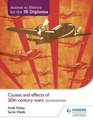 Access to History for the IB Diploma: Causes and effects of 20th-century wars Second Edition / Digital original - eBook