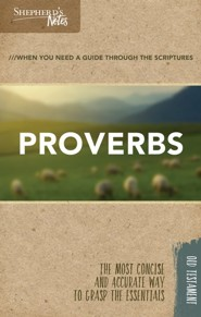 Shepherd's Notes: Proverbs