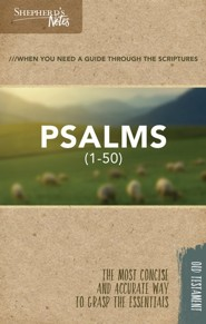 Shepherd's Notes: Psalms 1-50  -     By: Dana Gould