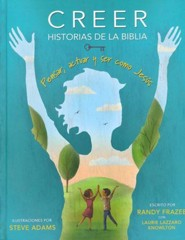 Creer: Historias de la Biblia  (Believe: Stories of the Bible)