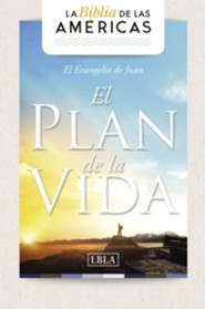 "Evangelio de Juan 'El Plan de la Vida', Gospel of John ""The Plan of Life"" LBLA"
