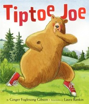 Tiptoe Joe  -     By: Ginger Foglesong Gibson     Illustrated By: Laura Rankin