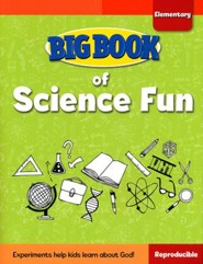 Big Book of Science Fun for Elementary Kids