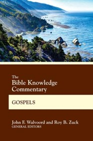 Bible Knowledge Commentary Gospels