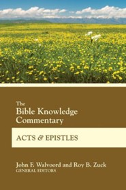 Bible Knowledge Commentary Acts and Epistles