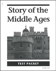 Story of the Middle Ages Test Packet, Grade 6
