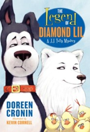 The Legend of Diamond Lil  -     By: Doreen Cronin     Illustrated By: Kevin Cornell