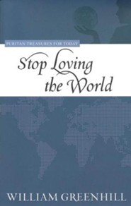 Stop Loving the World
