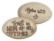 Psalm 62:8, Pocket Stone