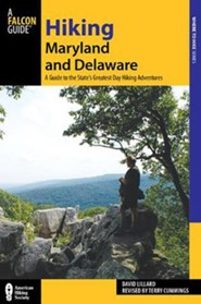 Hiking Maryland and Delaware, 3rd Edition: A Guide to the States' Greatest Hiking Adventures
