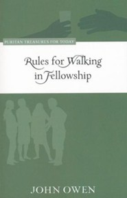 Rules for Walking in Fellowship