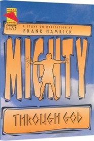 Mighty Through God Student Manual