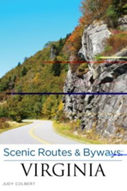 Scenic Routes & Byways - Virginia, 2nd Edition