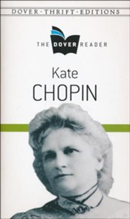 Kate Chopin Dover Reader