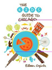 The Kid's Guide to Chicago