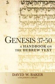 Genesis 37-50: A Handbook on the Hebrew Text