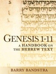 Genesis 1-11: A Handbook on the Hebrew Text