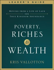 Poverty, Riches and Wealth Leader's Guide