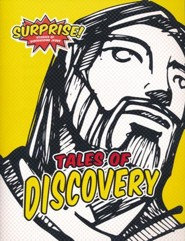 Surprise! Tales of Discovery--Stories of Discovering  Jesus Student Booklet