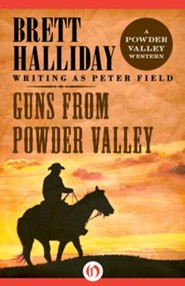 Guns from Powder Valley - eBook