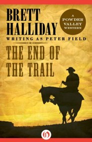The End of the Trail - eBook
