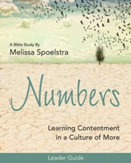 Numbers: Learning Contentment in a Culture of More - Women's Bible Study Leader Guide