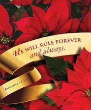 He Will Rule Forever Christmas Poinsettia Bulletin 2015, Large (Package of 50)