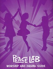 Peace Lab: Worship and Drama Guide