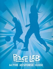 Peace Lab: Active Response Guide  (Games and Activities)