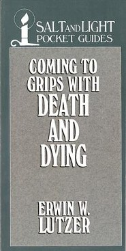 Coming to Grips with Death and Dying / Digital original - eBook