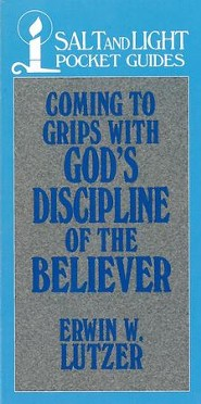 Coming to Grips with God's Discipline of the Believer / Digital original - eBook