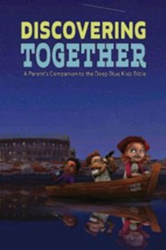 Discovering Together, CEB version (pack of 6) A Parent's Companion ot the Deep Blue Kids Bible