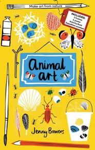 Animal Art: Make Art from Nature (Includes: 2 Frames, A Poster, Activity Book, Expedition Collection Envelope)