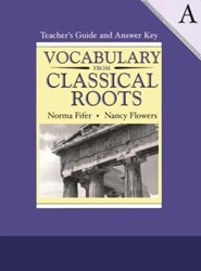 Vocabulary from Classical Roots Book A, Teacher's Guide and  Answer Key