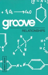 Groove: Relationships - Student Journal