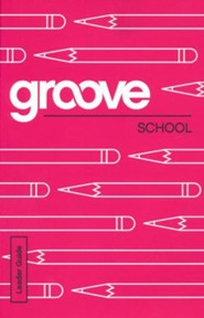 Groove: School - Leader Guide