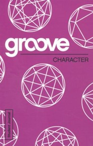Groove: Character - Student Journal