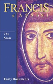 Francis of Assisi: The Saint - Volume I