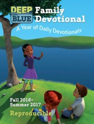 Deep Blue Family Devotional: Fall 2016-Summer 2017: A Year of Daily Devotionals